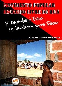 Movimento Popular Escambo Livre de Rua  - livro digital Gratuito! Link na descrição