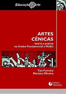 Artes Cênicas: teoria e prática no Ensino Fundamental e Médio