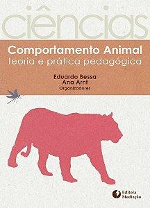 Comportamento Animal: teoria e prática pedagógica