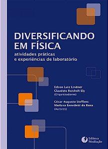 Diversificando em Física: atividades práticas e experiências de laboratório