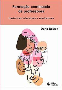 Formação continuada de professores: dinâmicas interativas e mediadoras