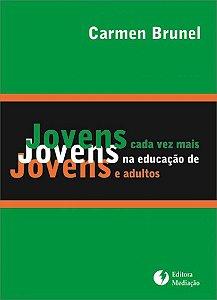 Jovens cada vez mais jovens: na educação de jovens e adultos