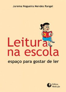Leitura na escola: espaço para gostar de ler