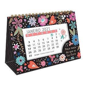 Calendário de Mesa Espiral 2021 Fiori Floral Faca Mais do Que te Faz Florir Preto