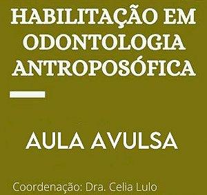 Aula Avulsa - Habilitação em Odontologia Antroposófica - Formação Regulamentada