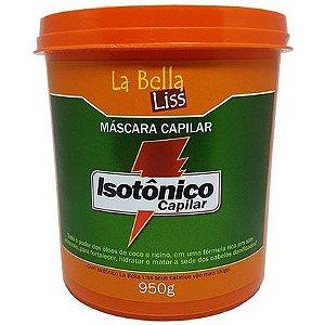 La Bella Liss Isotônico Capilar Nutrição Máscara 950g