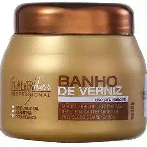 Forever Liss Banho de Verniz Brilho e Hidratação Extrema 250g