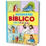 DICIONARIO BIBLICO DA CRIANÇA