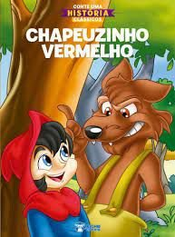 CONTE UMA HISTORIA CHAPEUZINHO VERMELHO