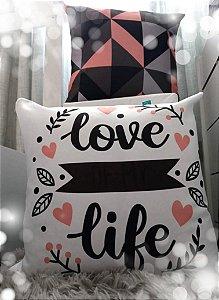 Capa para Almofada_Love Life