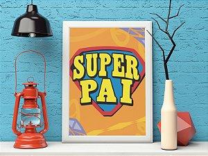 Placa decorativa Super Pai
