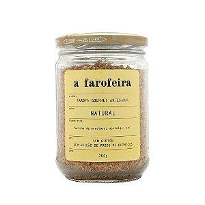 FAROFA NATURAL- A FAROFEIRA - 250g