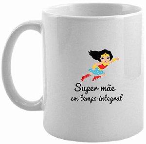 Caneca Dia das Mães - Super Mãe 002