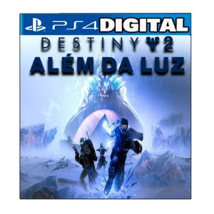 Destiny 2 Além da Luz - Ps4 - Ps5 - Mídia Digital