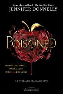 Poisoned: A história da Branca de Neve