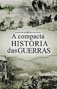 A compacta história das Guerras
