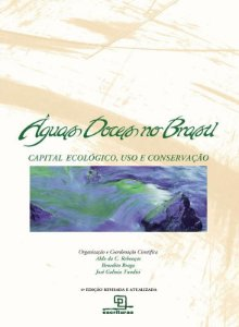 Águas doces no Brasil: Capital ecológico, uso e conservação