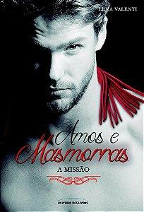 Amos e masmorras III - A Missão