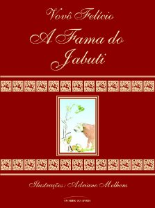 A fama do jabuti