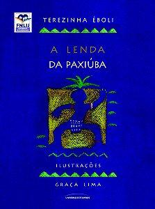 A Lenda da Paxiuba