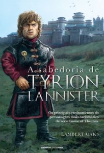 A sabedoria de Tyrion Lannister