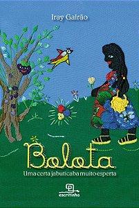 Bolota, uma certa jabuticaba muito esperta