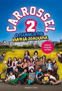 Carrossel 2: O sumiço de Maria Joaquina