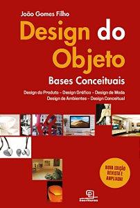 Design do objeto – bases conceituais – 2ª edição