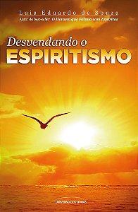 Desvendando o espiritismo (Pocket)