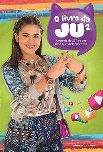 O livro da Ju²: A estrela do SBT de um jeito que você nunca viu
