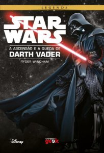 Star Wars: A ascensão e a queda de Darth Vader