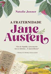 Pré-venda - A Fraternidade Jane Austen