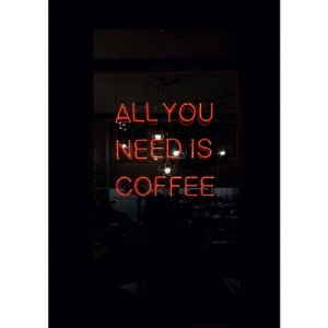 Everything is Better with Coffe