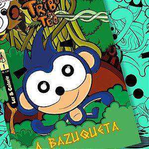 A Bazuqueta - Tribo de Téo nº 01
