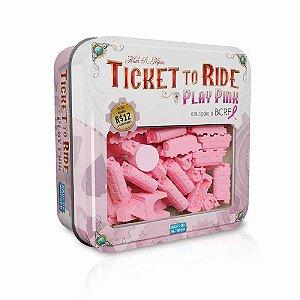Ticket to Ride: Play Pink (Pré-Venda)