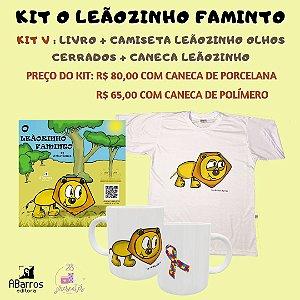 Kit Livro O Leãozinho Faminto - Livro + Camiseta Leãozinho Olhos Cerrados + Caneca Leãozinho