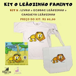 Kit Livro O Leãozinho Faminto - Livro + Camiseta Infanto Juvenil + Ecobag Leãozinho