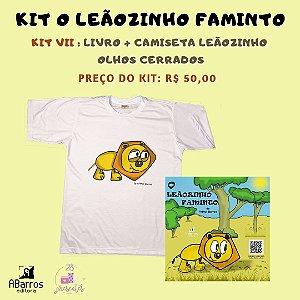Kit Livro O Leãozinho Faminto - Livro + Camiseta Infanto Juvenil Leãozinho Olhos Cerrados