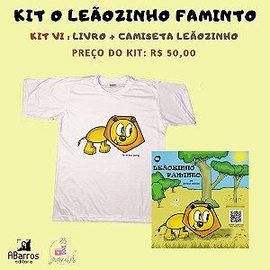 Kit Livro O Leãozinho Faminto - Livro + Camiseta Infanto Juvenil Leãozinho