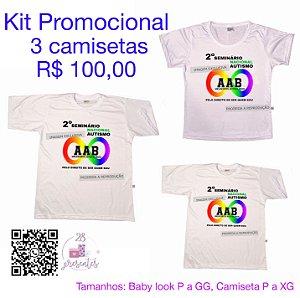 kit com 3 camisetas - 2º Seminário Nacional Autismo - AAB - Adolescentes Autismo Brasil - Pelo Direito de Ser quem Sou