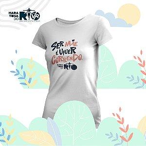 Camiseta Feminina Branca Desafio Mães