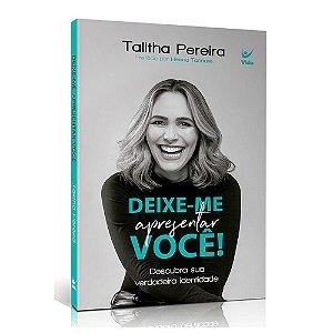 Livro Deixe-me Apresentar Você - Talitha Pereira
