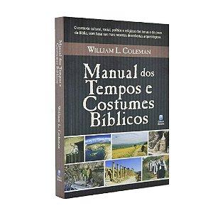 Manual Dos Tempos E Costumes Bíblicos - William L. Coleman