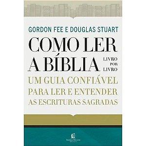 Livro Como Ler a Bíblia Livro por Livro - Gordon Fee