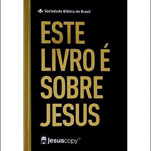Bíblia Sagrada JesusCopy Capa Dura Este Livro é Sobre Jesus Versão Nova Almeida Atualizada