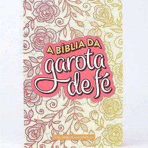 Bíblia da Garota de Fé NVT Capa Dura Estampa Rosas