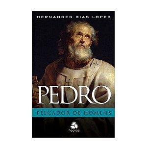 Livro Pedro, o Pescador de Homens - Hernandes Dias Lopes