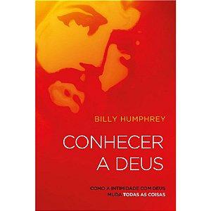 Livro Conhecer a Deus - Billy Humphrey