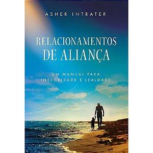 Livro Relacionamentos de Aliança - Asher Intrater