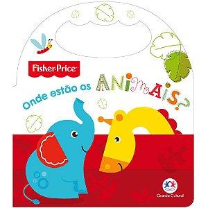 Livro Infantil Fisher Price Onde estão os animais?
